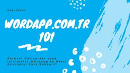 wordapp.com 101 nasıl online para kazanılır